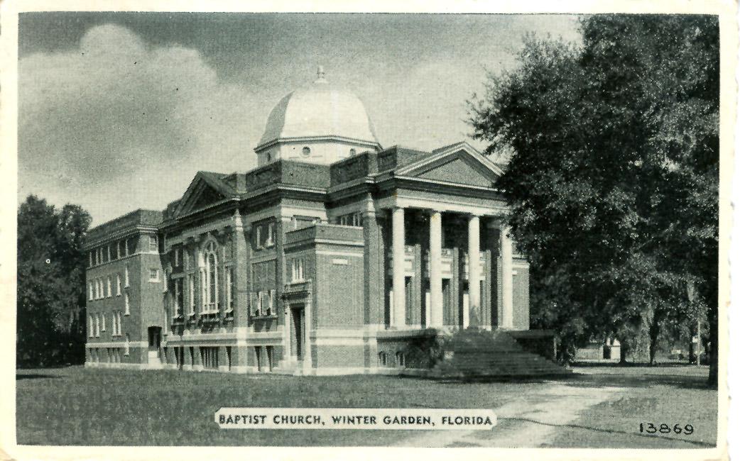 Winter Garden First Baptist Church Florida Baptist Historical Society
